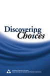 Discovering Choices--Recovery in Relationships