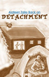 Alateen Talks Back on: Detachment