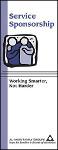 Service Sponsorship: Working Smarter Not Harder
