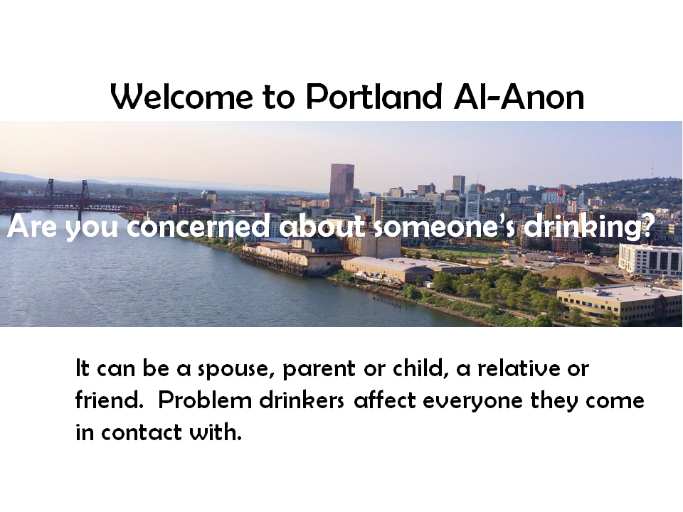 View of Portland waterfront. Welcome to Portland Al-Anon. Are you concerned about someone's drinking?