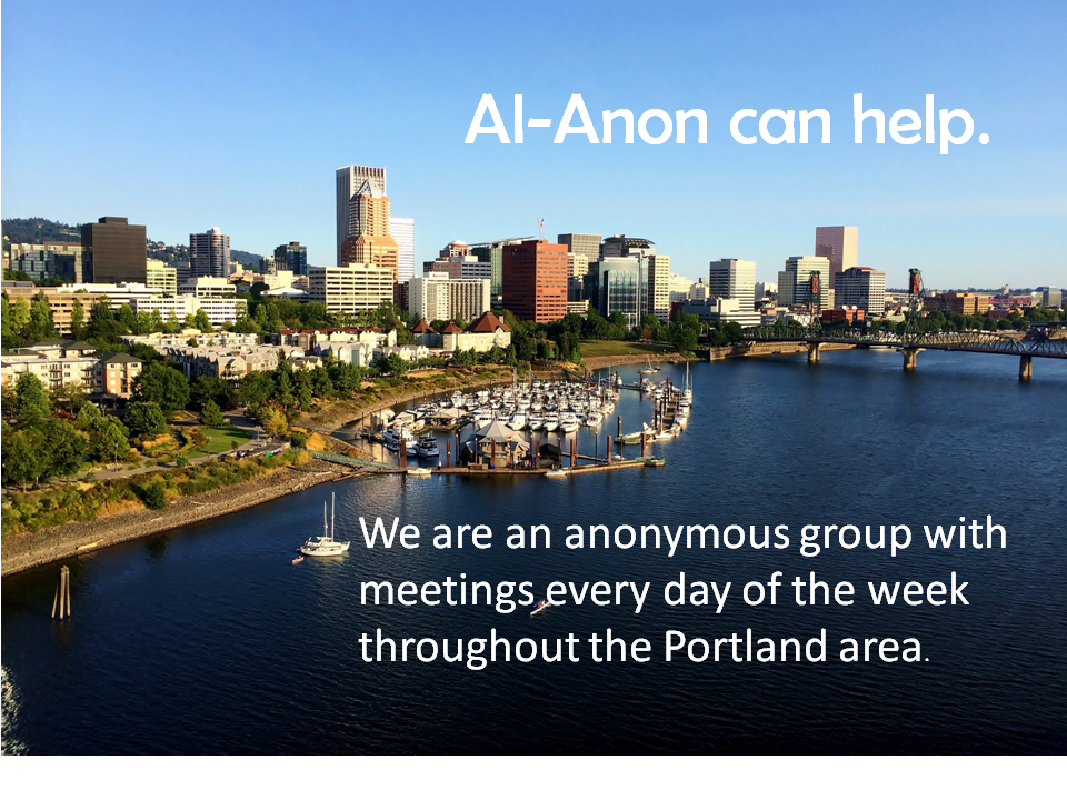 View of Portland south waterfront. Al-Anon can help. We are an anonymous group with meetings every day of the week throughout the Portland area.